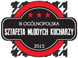 III Ogólnopolska Sztafeta Kulinarna Młodych Kucharzy