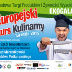 X Europejski Konkurs Kulinarny – EKOGALA Rzeszów 30 maja 2015