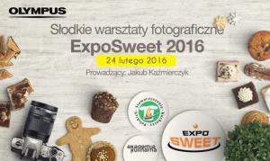 """Bezpłatne warsztaty """"Słodka fotografia kulinarna / Expo Sweet / 24 lutego"""