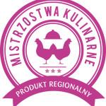 Produkt Regionalny – Mistrzostwa Kulinarne im. Hanny Szymanderskiej