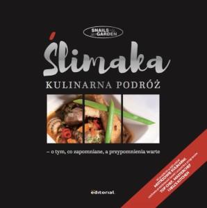 """Darmowy e-book """"Ślimaka kulinarna podróż – o tym, co zapomniane, a przypomnienia warte""""."""