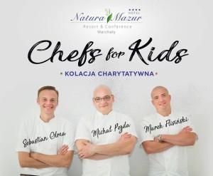 Chefs for Kids – Kolacja charytatywna