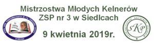 Mistrzostwa Młodych Kelnerów ZSP nr 3 w Siedlcach