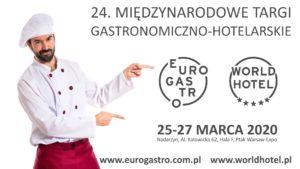 Rozwiń swój biznes na targach EuroGastro – najważniejszym spotkaniu branży HoReCa w Polsce