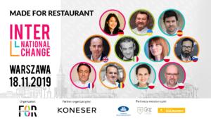 INTERNATIONAL INTERCHANGE – międzynarodowa wymiana wiedzy ikontaktów wbranży restauracyjnej  – już18 listopada, poraz pierwszy wPolsce.