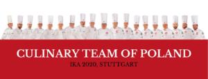 Culinary Team of Poland na IKA 2020 w Stuttgarcie!