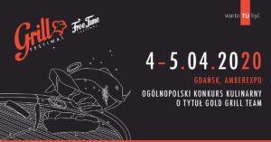 GRILL FESTIWAL 2020 / 4-5 kwietnia 2020 / Gdańsk / AMBEREXPO