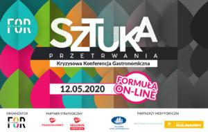 """MADE FOR Restaurant – """"Sztuka przetrwania"""". Pierwsza Ogólnopolska Konferencja Kryzysowa dla Gastronomii on-line, 12 maja 2020"""